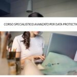 Corso Avanzato per DPO, patrocinato dal Garante Privacy
